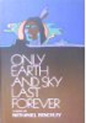 9780060204945: Only Earth and Sky Last Forever