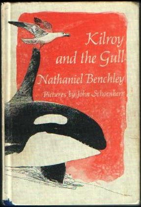9780060205027: Kilroy and the gull