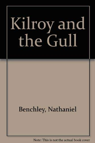 9780060205034: Kilroy and the gull