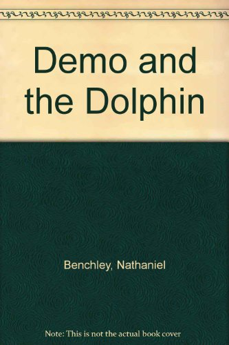 9780060205102: Demo and the Dolphin