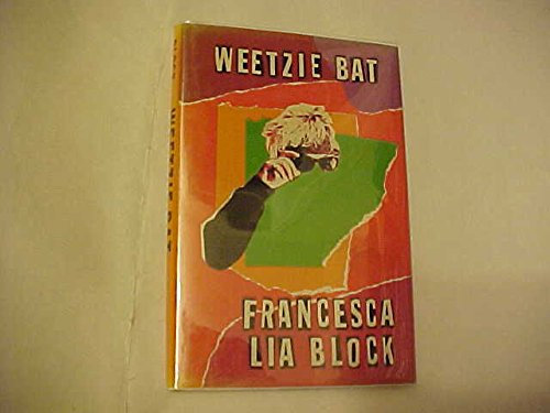 Weetzie Bat: Francesca Lia Block
