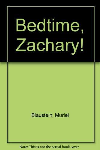 9780060205379: Bedtime, Zachary!