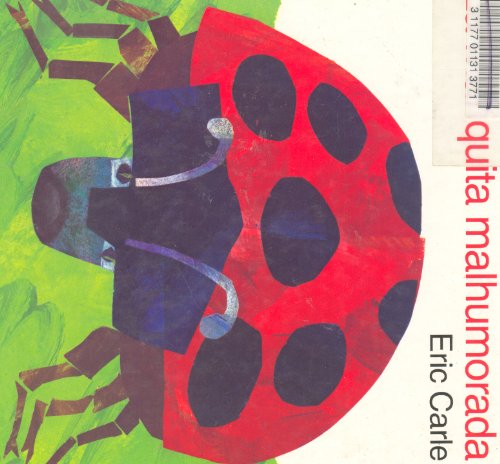 9780060205492: LA Mariquita Malhumorada (Grouchy Ladybug) (Spanish Edition)