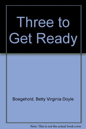 9780060205515: Three to Get Ready (An I Can Read Book)