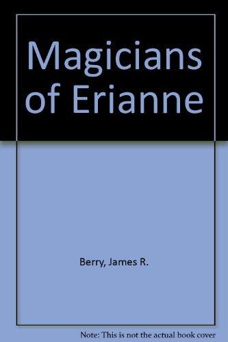 9780060205560: Magicians of Erianne