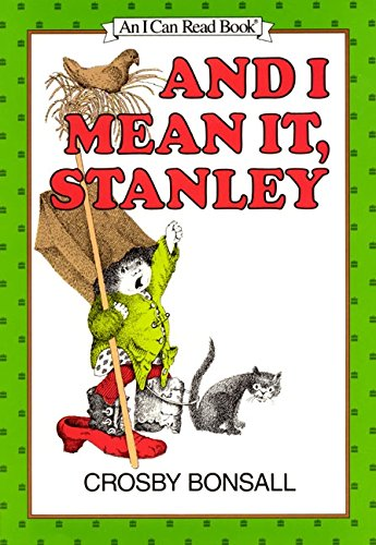 9780060205683: And I Mean It, Stanley (Early I Can Read Book)