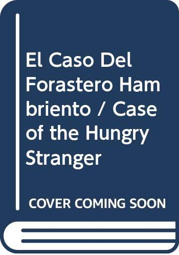 El Caso Del Forastero Hambriento / Case of the Hungry Stranger (Spanish I Can Read Book) (Spanish Edition) (0060205741) by Bonsall, Crosby Newell