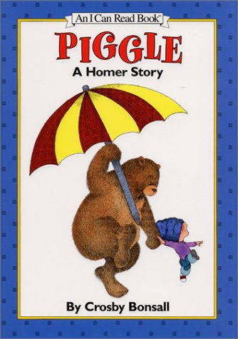 Piggle: A Homer Story (0060205806) by Crosby Newell Bonsall