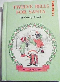 9780060205829: Twelve Bells for Santa (I Can Read Book)
