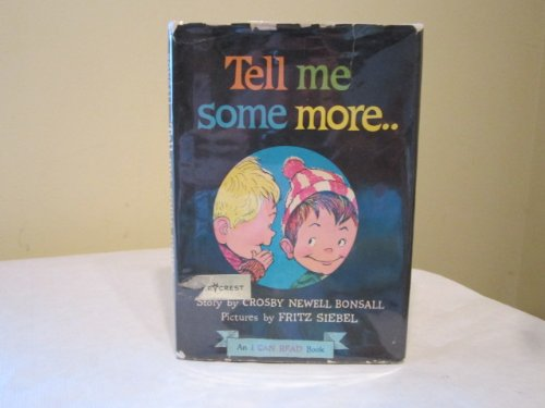 9780060206017: Tell Me Some More: An I Can Read Book (I Can Read Books)