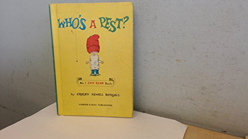 Who's a Pest?: Bonsall, Crosby Newell
