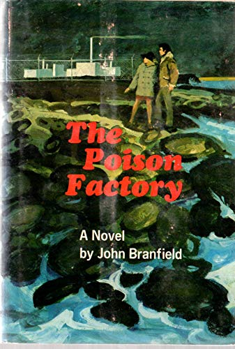 The Poison Factory: John Branfield