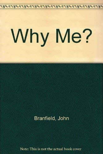9780060206628: Why Me?