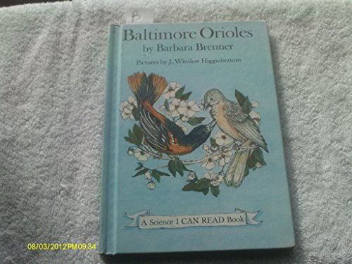 9780060206642: Baltimore orioles (A Science I can read book)