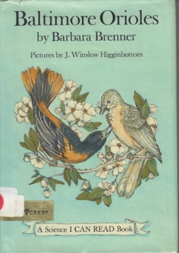 9780060206659: Baltimore Orioles (Science I Can Read Book)