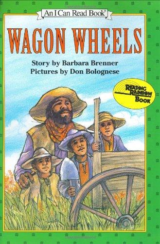 9780060206680: Wagon Wheels (An I Can Read Book)