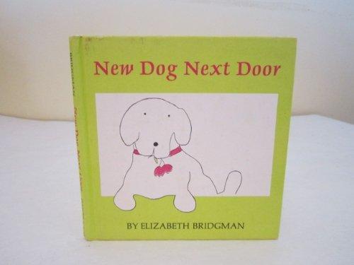 9780060206727: New Dog Next Door