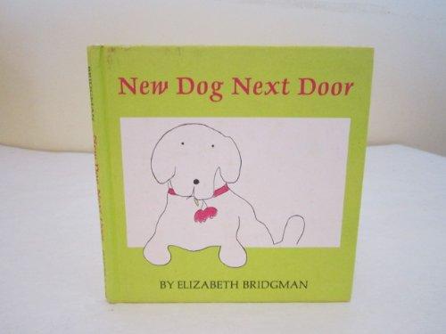 9780060206734: New Dog Next Door