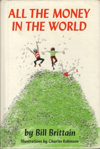9780060206758: All the money in the world