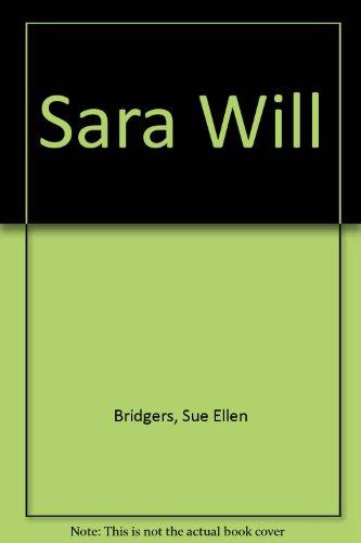 9780060206918: Sara Will