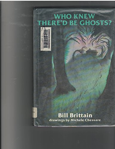 9780060206994: Who knew there'd be ghosts?
