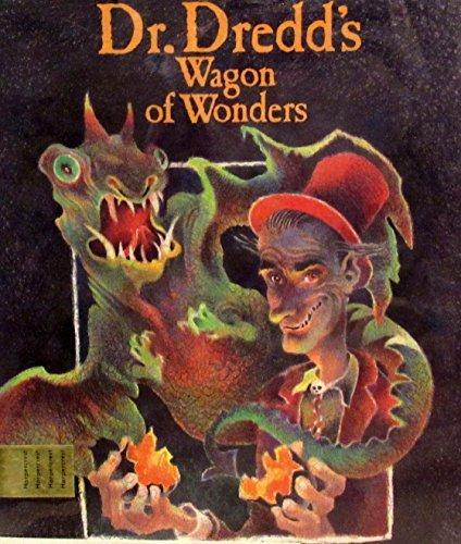 9780060207137: Dr. Dredd's wagon of wonders