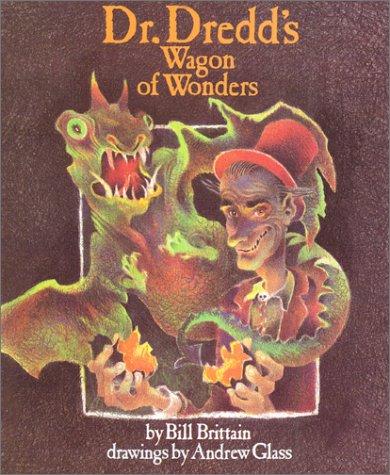 9780060207144: Dr. Dredd's Wagon of Wonders