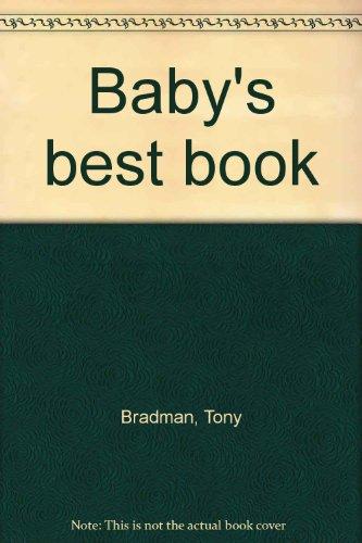 9780060207175: Baby's best book
