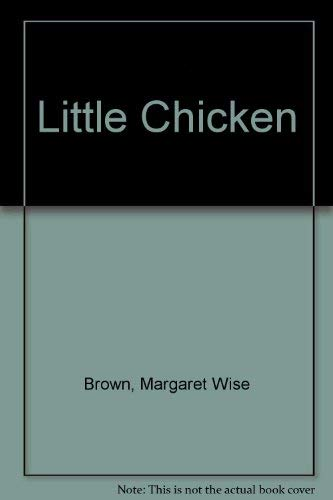 9780060207403: Little Chicken