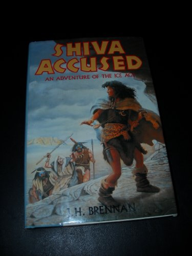 9780060207410: Shiva Accused: An Adventure of the Ice Age