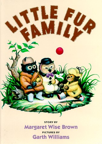 Little Fur Family: Brown, Margaret Wise