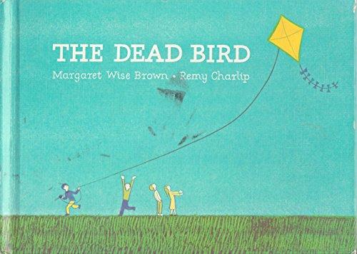 9780060207588: The Dead Bird