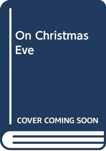 9780060207649: On Christmas Eve