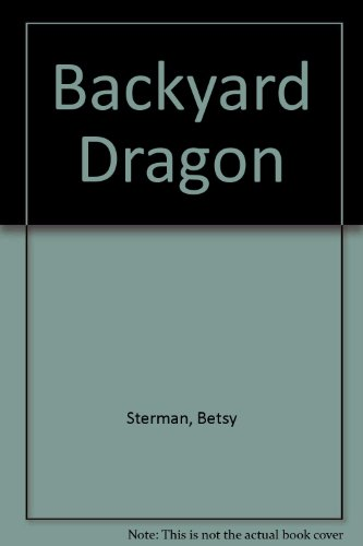 9780060207847: Backyard Dragon