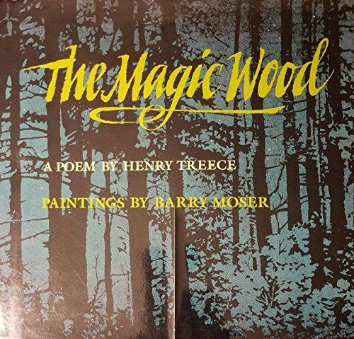 9780060208035: The Magic Wood: A Poem