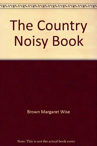 9780060208110: The Country Noisy Book