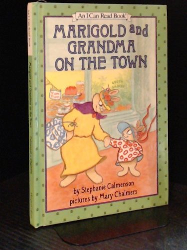 9780060208127: Marigold and Grandma on the Town (An I Can Read Book)