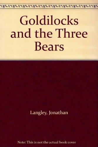 9780060208141: Goldilocks and the Three Bears