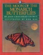 The Moon of the Monarch Butterflies (The: Jean Craighead George