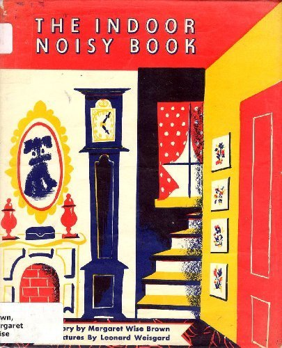 9780060208219: The Indoor Noisy Book