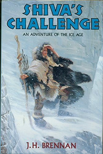 9780060208257: Shiva's Challenge: An Adventure of the Ice Age