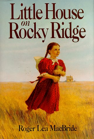 9780060208424: Little House on Rocky Ridge (Rose Years)