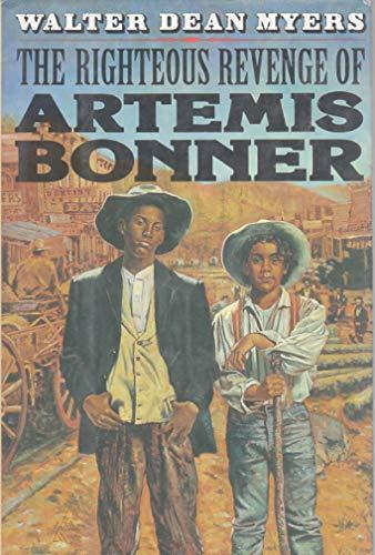 9780060208448: The Righteous Revenge of Artemis Bonner