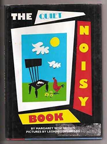 9780060208455: The Quiet Noisy Book