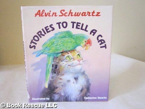 9780060208509: Stories to Tell a Cat