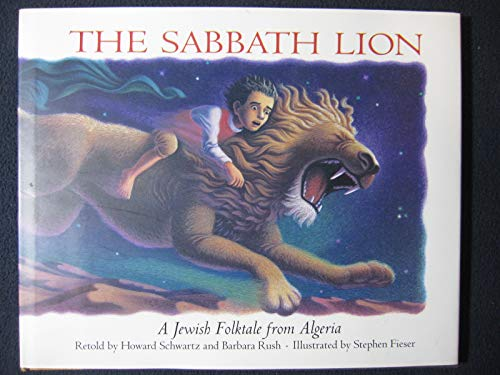 9780060208530: Sabbath Lion: A Jewish Folktale from Algeria
