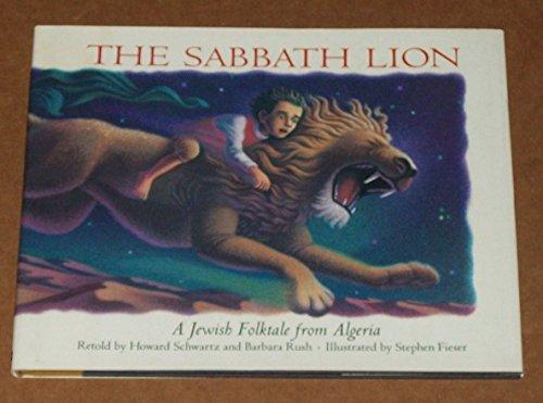 9780060208530: Sabbath Lion: A Jewish Folktale from Algeria