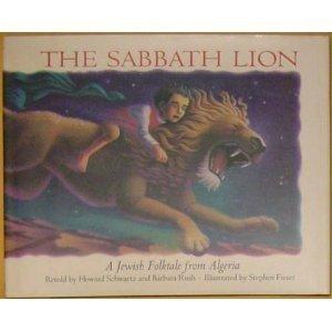 9780060208547: The Sabbath Lion: A Jewish Folktale from Algeria