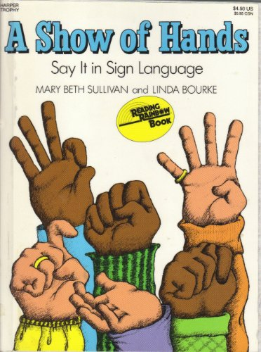 9780060208608: A Show of Hands: Say It in Sign Language