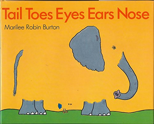 9780060208738: Tail, toes, eyes, ears, nose